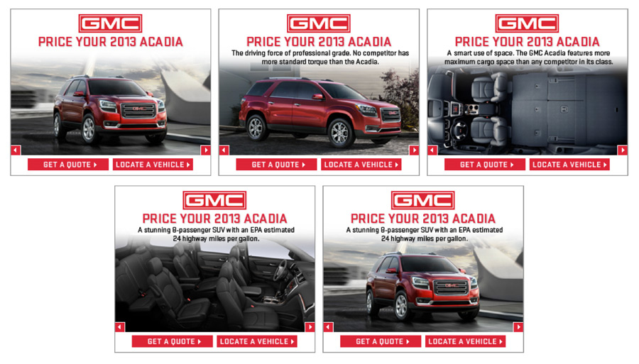 This is another example of an Acadia banner, with a different emphasis than the one shown above. Based on search terms made while shopping for a new truck, or in an A/B test, a user might see this execution instead.